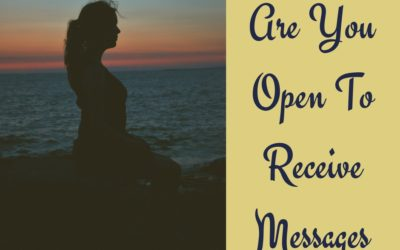 Are You Open To Receive Messages?